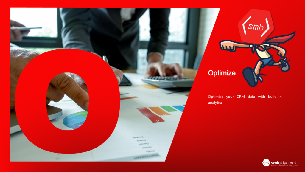 """O is for Optimize: optimize your CRM data with built in analytics. Join us every weekday this month for our series, """"The A to Z of CRM Project Management."""" #crm #development #tips https://smbdyn.com"""